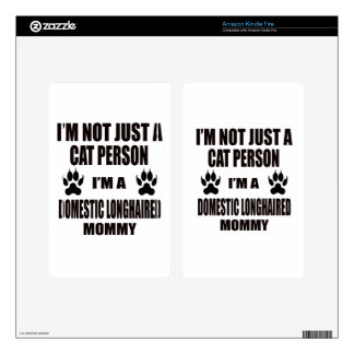 I'm a Domestic longhaired Mommy Decal For Kindle Fire