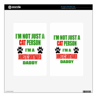 I'm a Domestic Shorthaired Daddy Kindle Fire Decals
