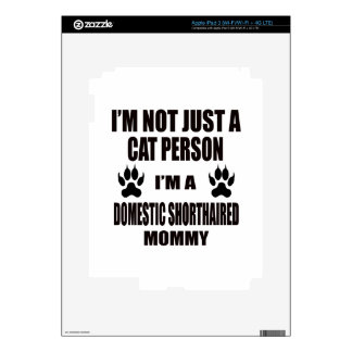 I'm a Domestic Shorthaired Mommy Decal For iPad 3