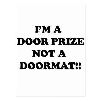 I'm a door prize not a door mat postcard