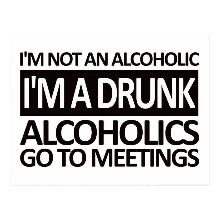 I'm A Drunk - Black Postcard