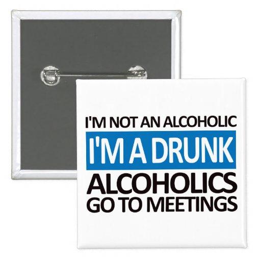 I'm A Drunk - Blue 2 Inch Square Button