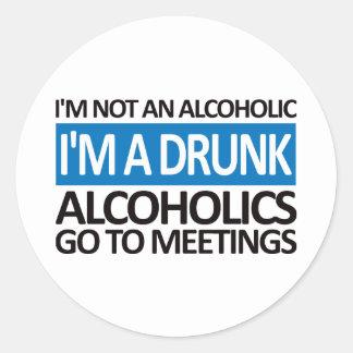 I'm A Drunk - Blue Classic Round Sticker