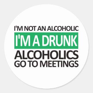 I'm A Drunk - Green Classic Round Sticker