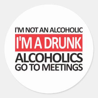 I'm A Drunk - Red Classic Round Sticker