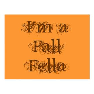 I'm a Fall Fella. Autumn Postcard