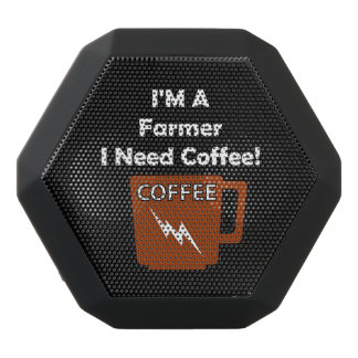 I'M A Farmer, I Need Coffee! Black Bluetooth Speaker