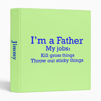 I'm a Father Funny Father's Jobs for Dad Binder