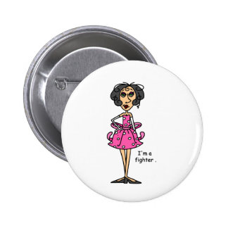 I'm a Fighter! Pinback Button