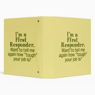 I'm a First Responder... 3 Ring Binder