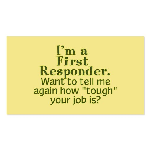 I'm a First Responder... Double-Sided Standard Business Cards (Pack Of 100)