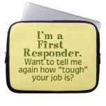 I'm a First Responder... Laptop Sleeve