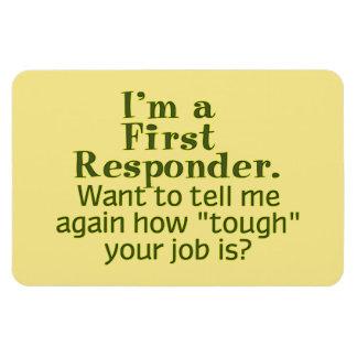 I'm a First Responder... Magnet