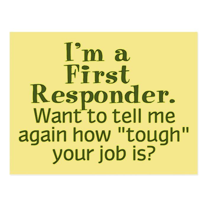 I'm a First Responder... Postcard