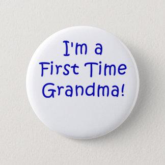 Im a First Time Grandma Button