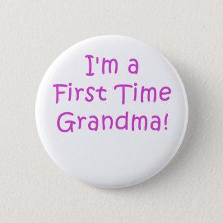 Im a First Time Grandma Pinback Button