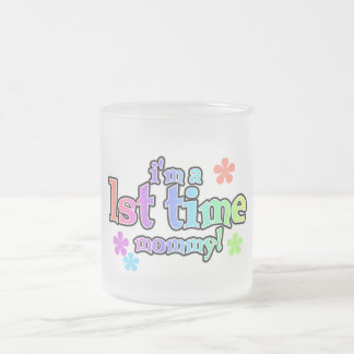 I'm a First Time Mommy T-shirts and Gifts Frosted Glass Coffee Mug