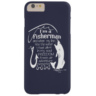 I'm a fisherman barely there iPhone 6 plus case