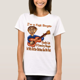 I'm A Folksinger T-Shirt