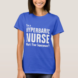 I'm a Forensic  Nurse what's your superpower T-Shirt