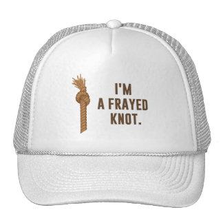 I'm a Frayed Knot Hats