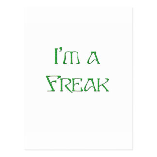 I'm a Freak Postcard