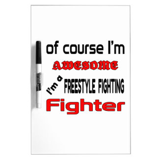 I'm a Freestyle Fighting Fighter Dry-Erase Board