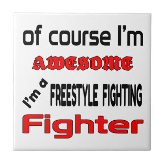 I'm a Freestyle Fighting Fighter Tile
