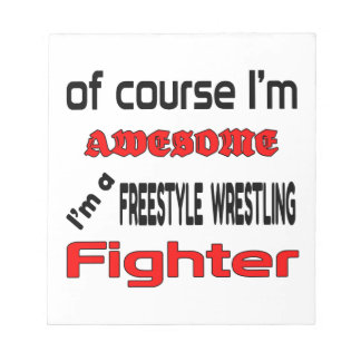I'm a Freestyle Wrestling Fighter Notepad