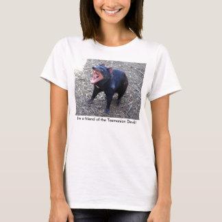 I'm a friend of the Tasmanian Devil! T-Shirt