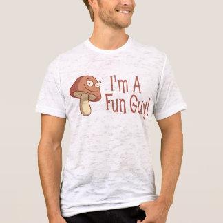 I'm A Fun Guy! T-Shirt