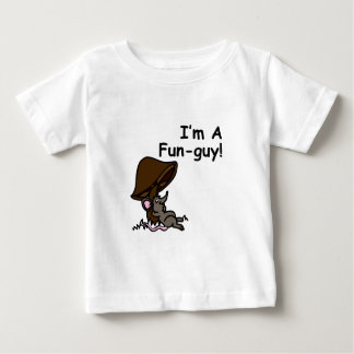 I'm A Fun-Guy! Tshirt