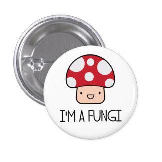 I'm a Fungi Fun Guy Mushroom 1 Inch Round Button