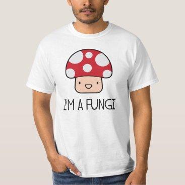 The_Shirt_Yurt I'm a Fungi Fun Guy Mushroom T-Shirt