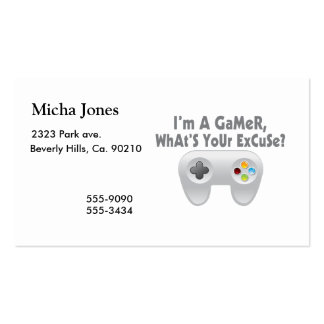 I'm A Gamer What's Your Excuse Business Card Templates