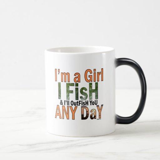 I'm a Girl and I'll Out Fish you Any day 11 Oz Magic Heat Color-Changing Coffee Mug