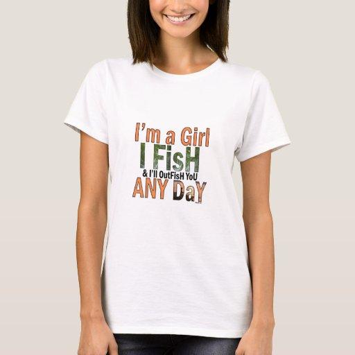 I 39 m a girl fishing shirt zazzle for Women s fishing t shirts