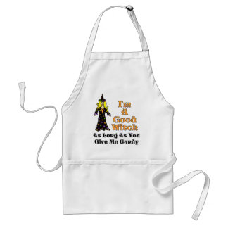 I'm A Good Witch (As long as you give me candy) Adult Apron