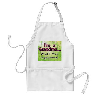 I'm a Grandma... What's Your Superpower Adult Apron