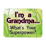I'm a Grandma... What's Your Superpower Magnet