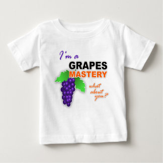 """I'm a Grapes Mastery"" Infant T-Shirt"