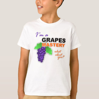 """I'm a Grapes Mastery"" Kids T-Shirt"
