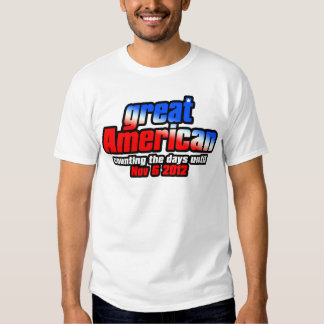 I'm a GREAT AMERICAN - counting the days T-shirt