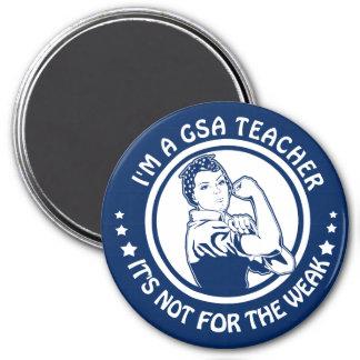 I'm A GSA Teacher Not for the Weak Rosie Riveter Magnet