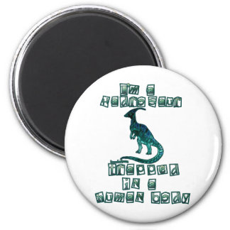 I'm a Hadrosaur Fridge Magnets