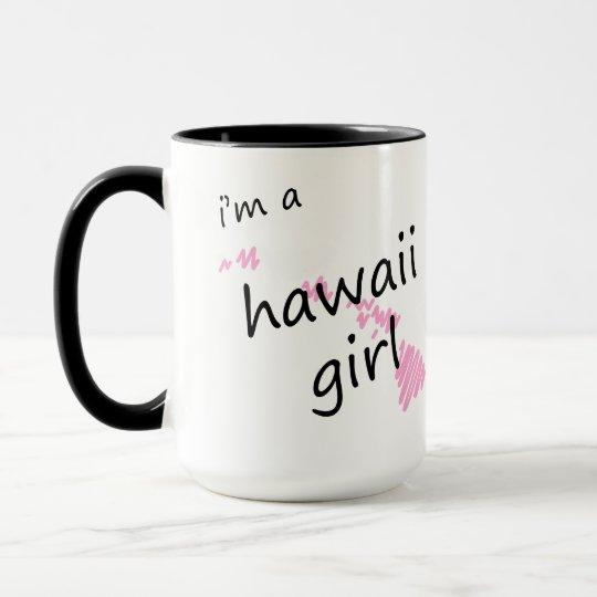 I'm a Hawaii Girl Mug