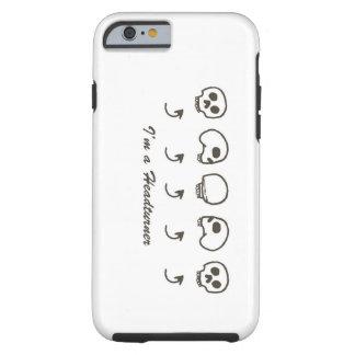 I'm A Headturner Tough iPhone 6 Case