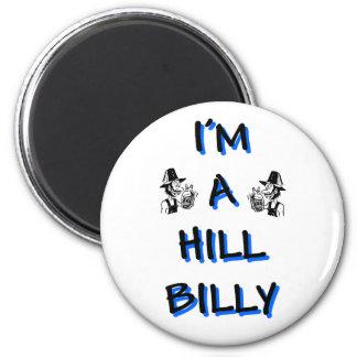 I'm a hillbilly 2 inch round magnet