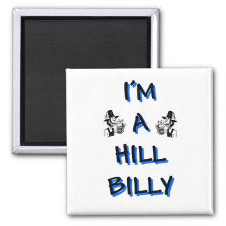 I'm a hillbilly 2 inch square magnet