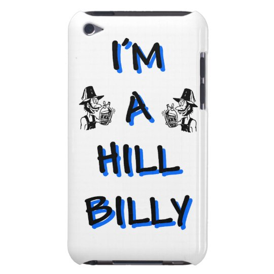 I'm a hillbilly barely there iPod cover